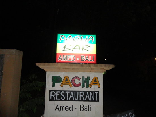Pacha Bar and Restaurant: The sign out the front to walk past