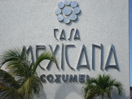Casa Mexicana Cozumel: front of hotel as seen from the street