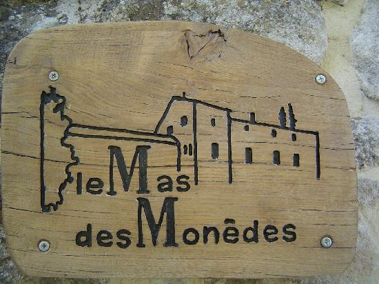 Le Mas des Monedes: Panneau principal