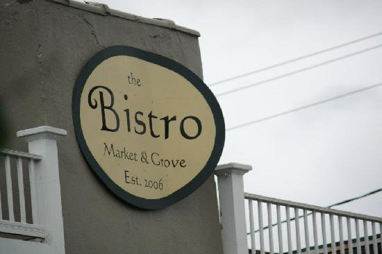 The Bistro at Market and Grove: Sign View