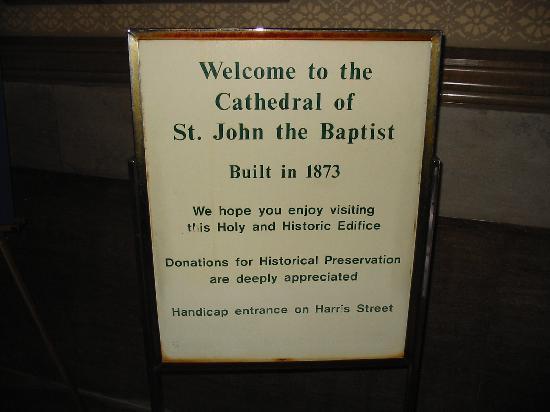 มหาวิหารเซนต์จอห์นเดอะแบ๊พติสท์: Welcome sign