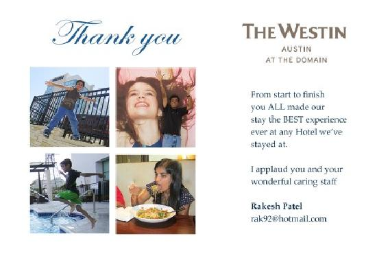 The Westin Austin at The Domain: Thank you Westin at the Domain
