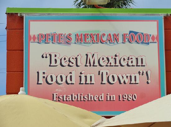 Pete's Mexican Food: Sign