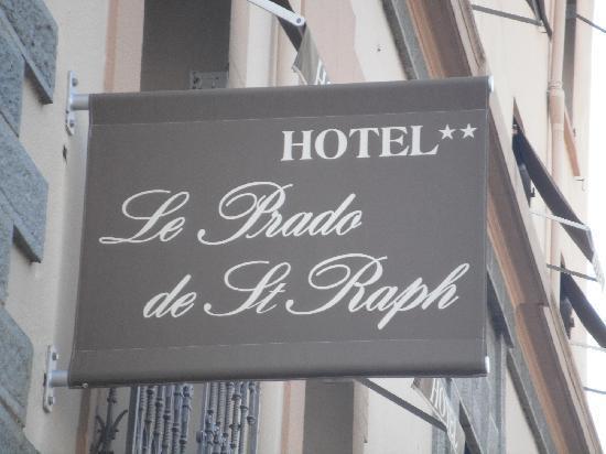 Le Prado De St Raph : Enseigne
