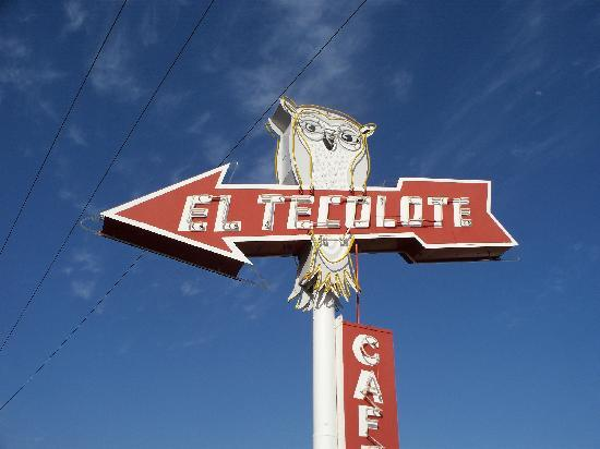 El Tecolote: Age of this sign should tell you something
