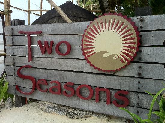 Two Seasons Boracay Resort: Two Seasons signage