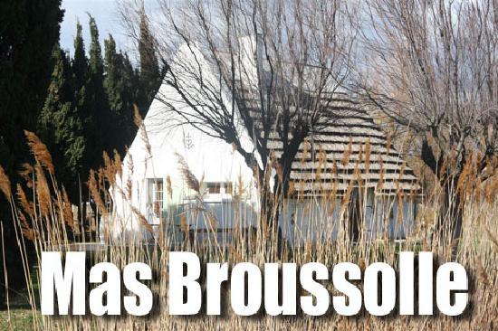 Mas Broussolle : LA GRANDE CABANE