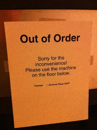 Crowne Plaza Philadelphia  -  Bucks County : Everything was out of order