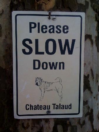 """Chateau Talaud """"Warning"""" Sign"""