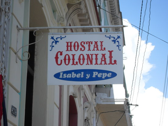 Hostal Colonial: The sign of the casa