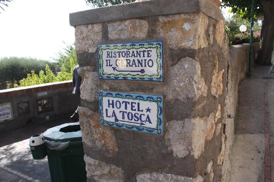 Hotel La Tosca: There is a small sign board