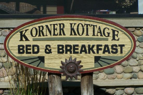 Korner Kottage Bed & Breakfast: Sign out front