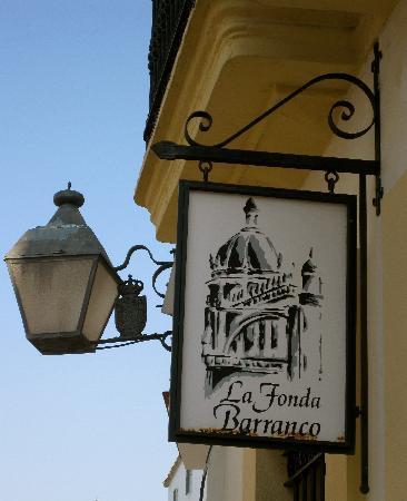 Welcome sign to La Fonda Barranco