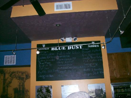 Blue Dust: The infamous beerboard.