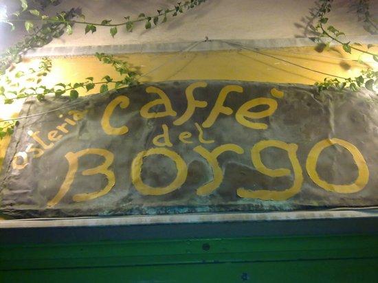 Osteria Caffe del Borgo : L'insegna del locale