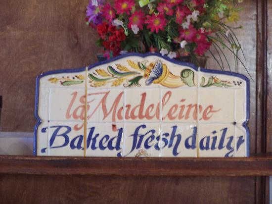 La Madeleine French Bakery & Cafe: The bakery name