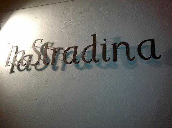 La Stradina : Sign at the entrance