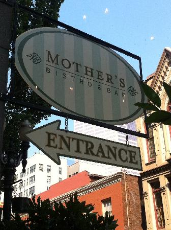 Mother's Bistro & Bar: Here we are