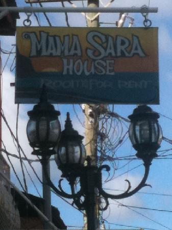 Mama Sara House: Look for this sign.