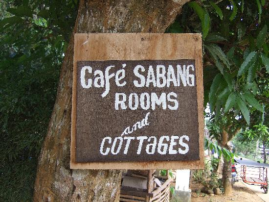 Cafe Sabang Rooms & Cottages: Sign