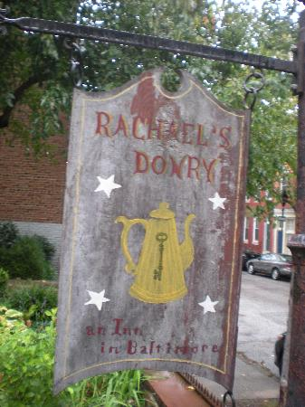 Rachael's Dowry Bed and Breakfast: Rachel's Dowry Sign