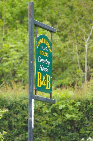 Lough Bishop House: Our sign at the roadside