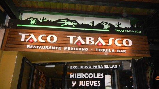 Taco Tabasco : Entrance Sign
