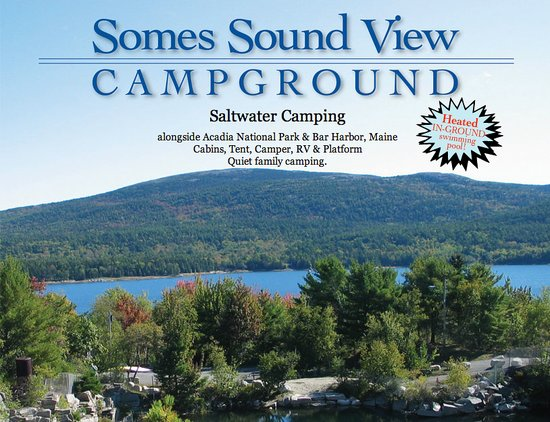 Somes Sound View Campground: A Beautiful View, Overlooking the Quarry and Somes Sound