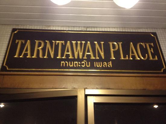 The Tarntawan Hotel Surawong Bangkok: The Sign above the front door