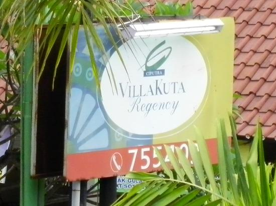Kuta Regency Villa (B10): Front sign