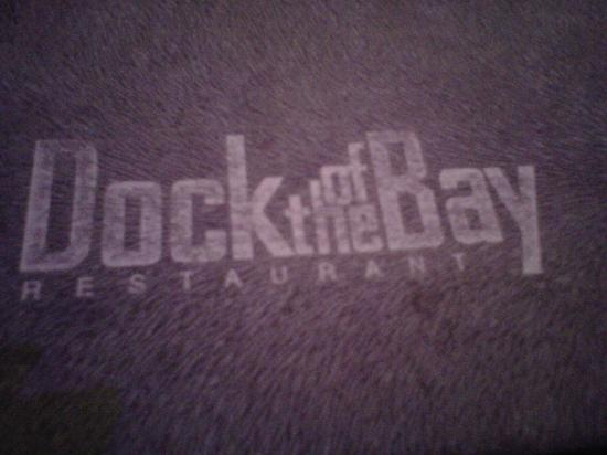 Restaurant Dock Of The Bay : the place to eat!