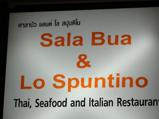 Sala Bua & Lo Spuntino Restaurant: insegna