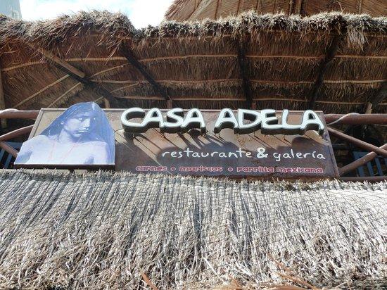 Casa Adela: Restaurant Sign
