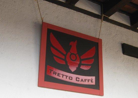 Tretto Caffe: The sign!