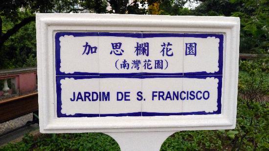 Jardim do Sao Francisco (S. Francisco Garden): Jardim San Francisco Sign