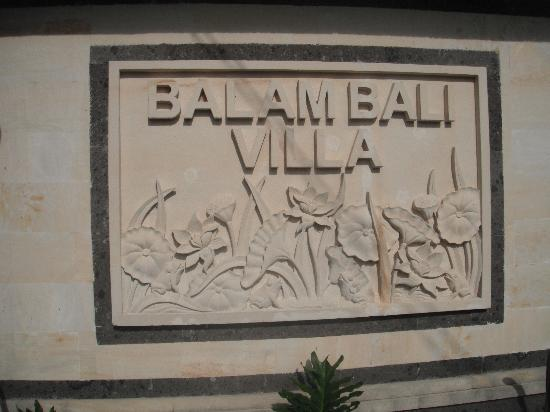 Balam Bali Villa: The sign at the entrance gate.