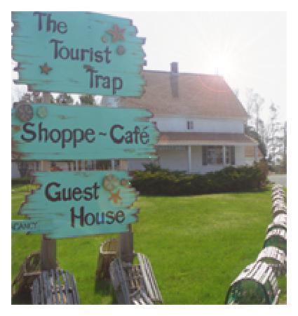 The Tourist Trap Shoppe Cafe Guest House: The Trap