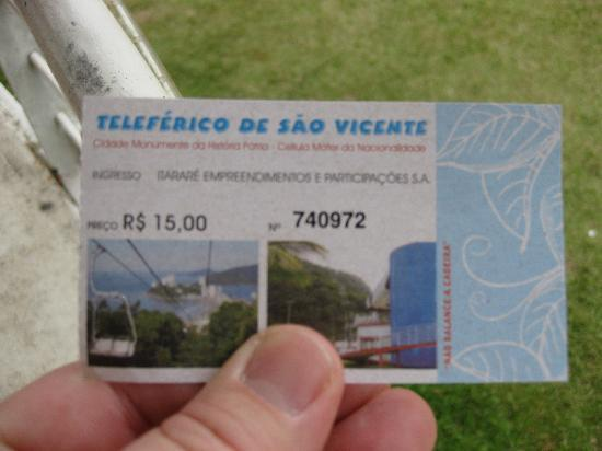 Teleferico Sao Vicente: The ticket.