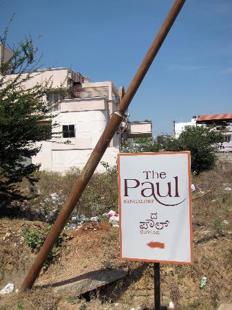 The Paul Bangalore: Sign on the corner...