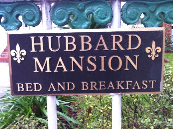Hubbard Mansion: Sign