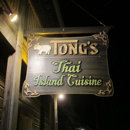 Tong's Thai Island Cuisine: Look for the sign