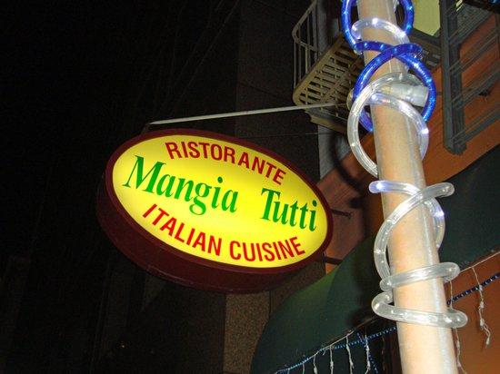 Mangia Tutti Ristorante: Sign in front of restaurant