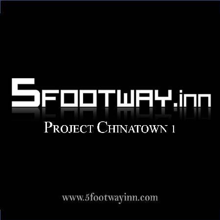 ไฟว์ฟู๊ดเวย์อินน์โปรเจคต์ไชน่าทาวน์: Project Chinatown 1