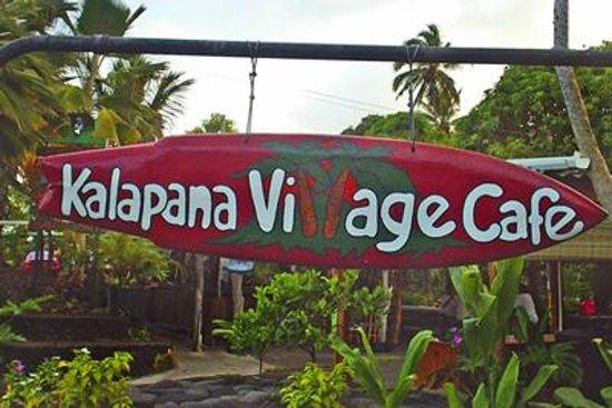Kalapana Village Cafe: Surf board sign