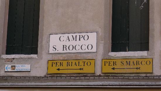 Scuola Grande di San Rocco: Campo San Rocco Sign