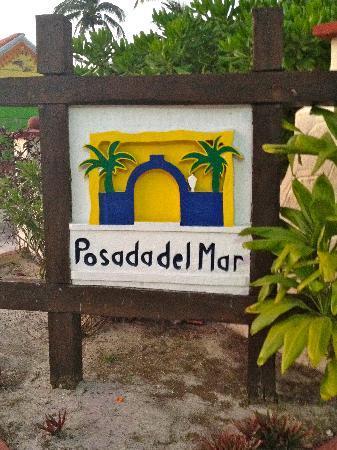 Hotel Posada Del Mar: Posada sign