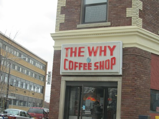 Outside the Why Coffee Shop