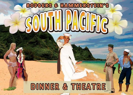 South Pacific Dinner & Theatre : Poster