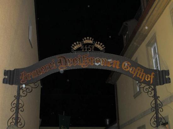 Brauereigasthof Drei Kronen: Old Welcome Sign