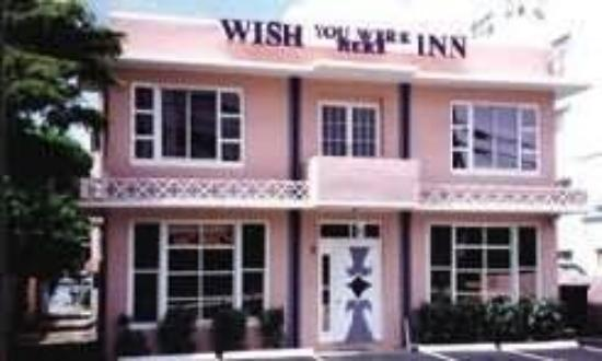 Wish You Were Here Inn: Exterior
